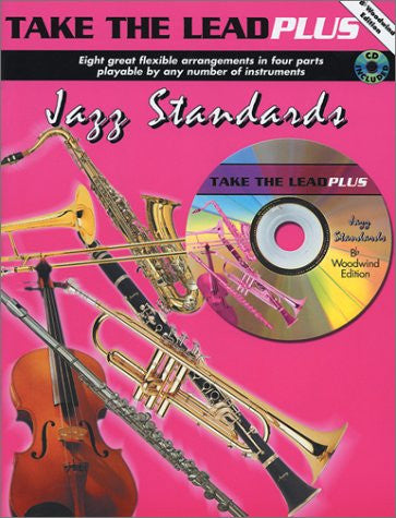 Take the Lead Plus Jazz Standards: B-flat Woodwind Instruments, Book & CD