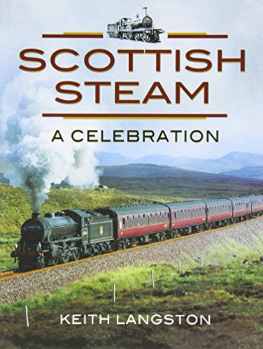 Scottish Steam: A Celebration (British Steam)
