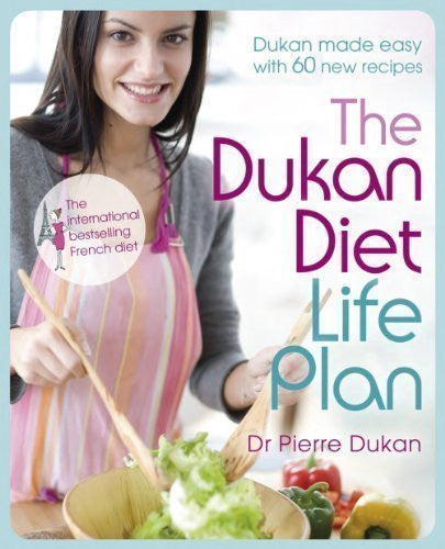 Dukan Diet Life Plan: The Bestselling Dukan Weight-loss Programme Made Easy by Pierre Dukan, Dr, Dukan, Pierre (2011)