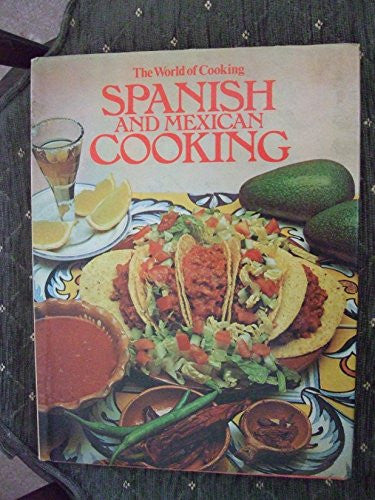 Spanish and Mexican Cooking