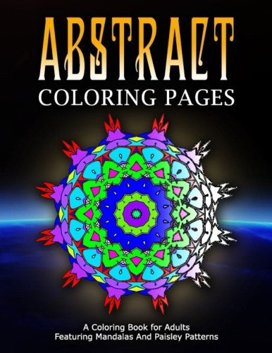 ABSTRACT COLORING PAGES - Vol.7: coloring pages for girls (Volume 7)