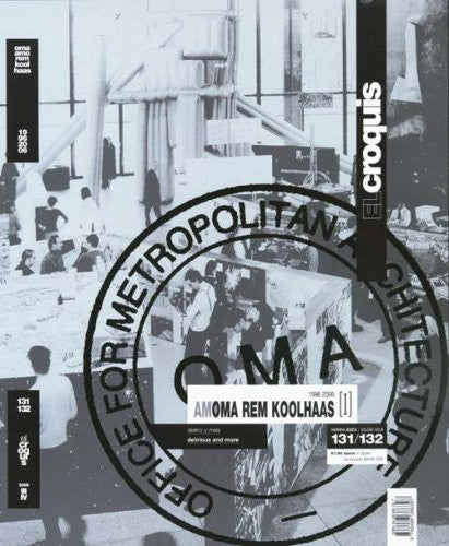El Croquis 131/32: Rem Koolhaas-OMA I (English and Spanish Edition)