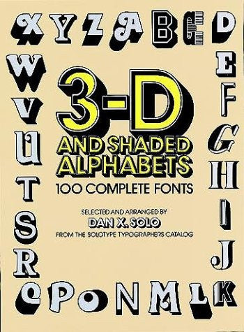 3-D and Shaded Alphabets (Dover Pictorial Archives)