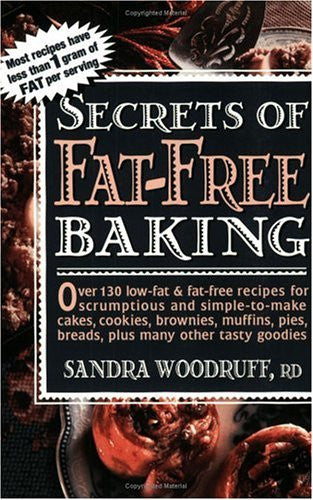 Secrets of Fat-Free Baking (Secrets of Fat-free Cooking)