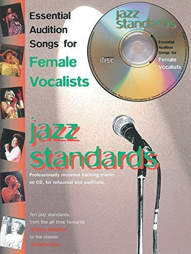 Essential Audition Songs for Female Vocalists -- Jazz Standards (Book & CD) by Staff, Alfred Publishing (2001) Sheet music