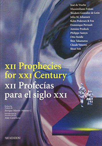 XII Prophecies for XXI Century / XII Profecias para el siglo XXI (English and Spanish Edition)