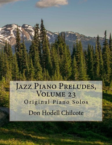 Jazz Piano Preludes, Volume 23: Original Piano Solos