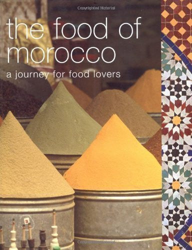 The Food of Morocco: A Journey for Food Lovers (Cookery) of Tess Mallos on 16 June 2008