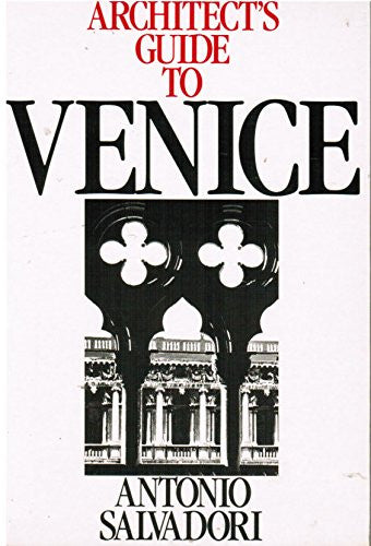Architect's Guide to Venice (Butterworth Architecture Architects Guides)