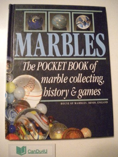 Marbles: The Pocket Book of Marble Collecting, History and Games by William Bavin (1991-11-04)