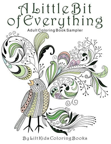 A Little Bit of Everything Adult Coloring Book Sampler (Beautiful Adult Coloring Books) (Volume 17)