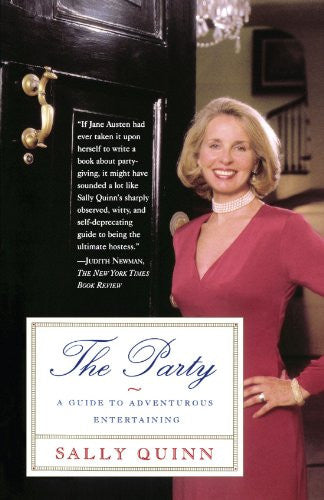 The Party: A Guide to Adventurous Entertaining