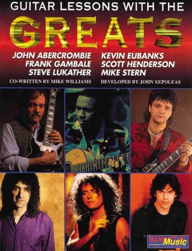 Lessons with the Greats -- Guitar (Book & CD) (Manhattan Music Publications)