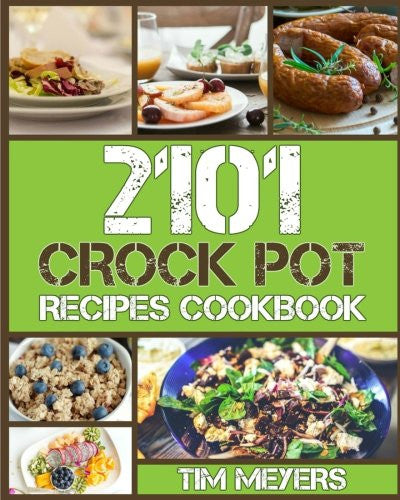CROCK POT: Delicious Crock Pot Recipes Cookbook
