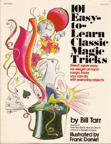 101 Easy-to-Learn Classic Magic Tricks