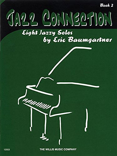 Jazz Connection, Book 2 - Book Only: Later Elementary Level