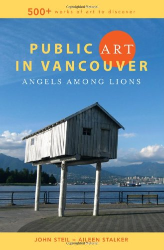 Public Art in Vancouver: Angels Among Lions