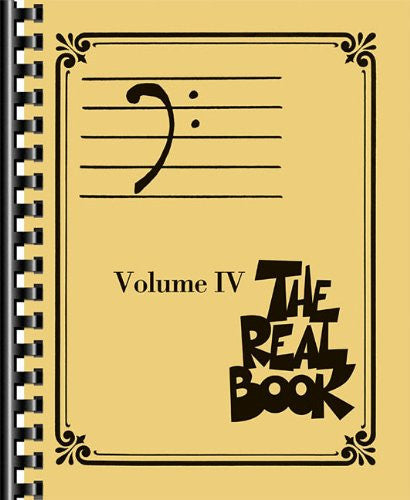The Real Book - Volume 4 (Bass Clef Edition) (The Bass Clef Real Book)