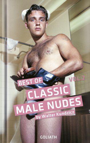Classic Male Nudes - Best of, volume 2 (Goliath Erotic Photography)