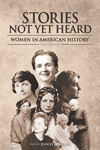 Stories Not Yet Heard: Women in American History