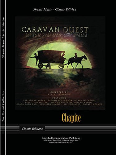 Chapite: From Caravan Quest, Live at Jazzaar Festival - Score and Parts