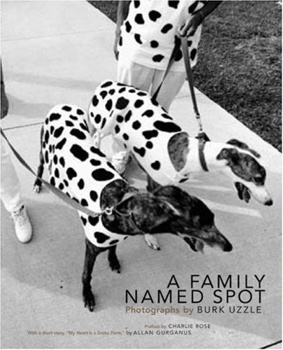 A Family Named Spot: Photographs by Burk Uzzle