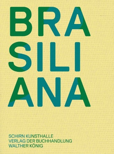Brasiliana: Installations from 1960 to the Present
