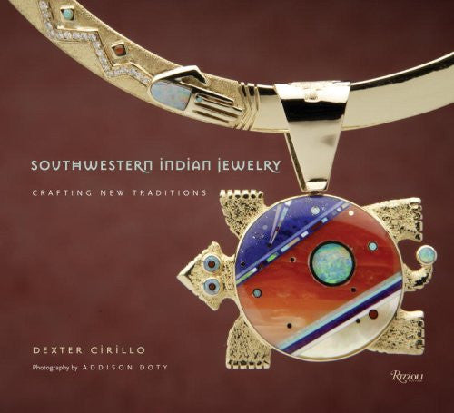 Southwestern Indian Jewelry: Crafting New Traditions