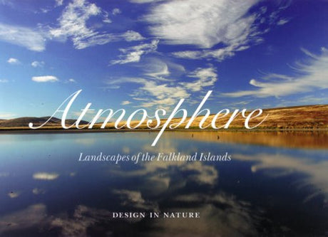 """ Atmosphere "" : Landscapes of the Falkland Islands (Design in Nature)"