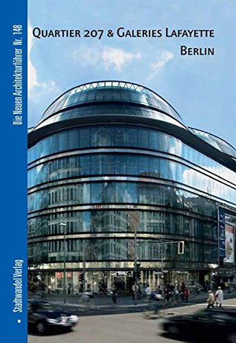 Quartier 207 & Galeries Lafayette Berlin (Die Neuen Architekturfuhrer) (German Edition)