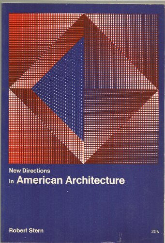 New Directions in American Architecture (New directions in architecture)