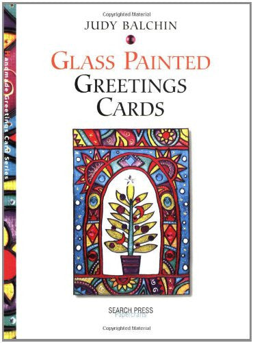 Glass Painted Greetings Cards (Greetings Cards series)