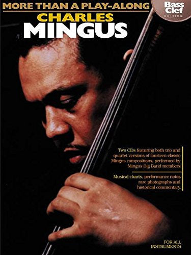 Charles Mingus - More Than a Play-Along - Bass Clef Edition (Instrumental Jazz)