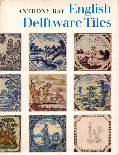 English Delftware Tiles (Faber collectors library)