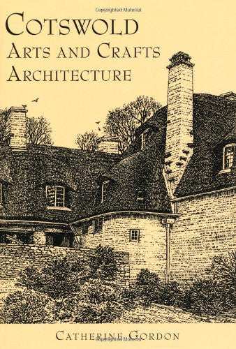 Cotswold Arts and Crafts Architecture