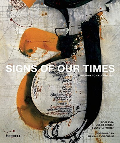Signs of Our Times: From Calligraphy to Calligraffiti