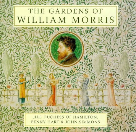 The Gardens of William Morris