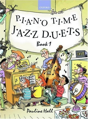 Piano Time Jazz Duets Book 1: Bk. 1 by Hall. Pauline ( 2006 ) Sheet music