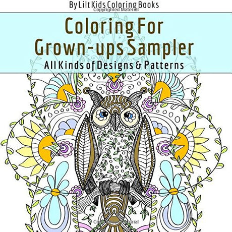 Coloring For Grown-ups Square Sampler All Kinds of Designs & Patterns (Beautiful Square Adult Coloring Books) (Volume 18)