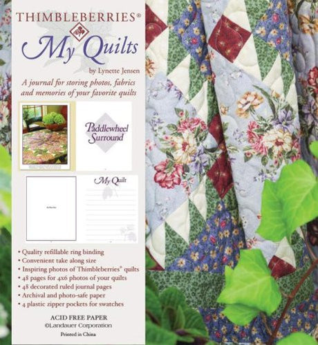 Thimbleberries My Quilts: A Journal for Storing Photos, Fabrics and Memories of Your Favorite Quilts (Thimbleberries)