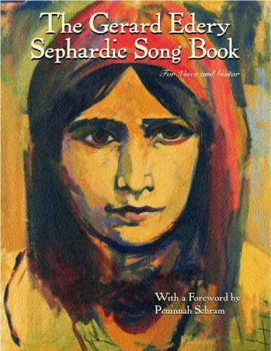 The Gerard Edery Sephardic Songbook: for Voice and Guitar