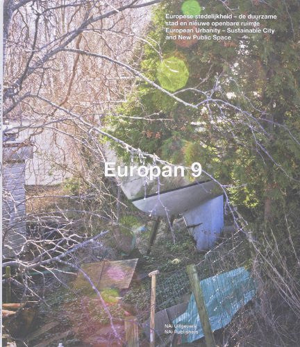Europan 9: European Urbanity: Sustainable City and New Public Space