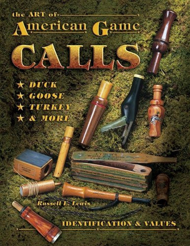 The Art of American Game Calls: Identification & Values