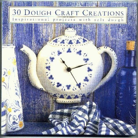 Thirty Dough Craft Creations (Thirty Projects)