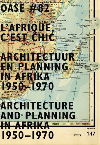 OASE 82: L'Afrique, c'est chic: Architecture and Planning in Africa, 1950-1970