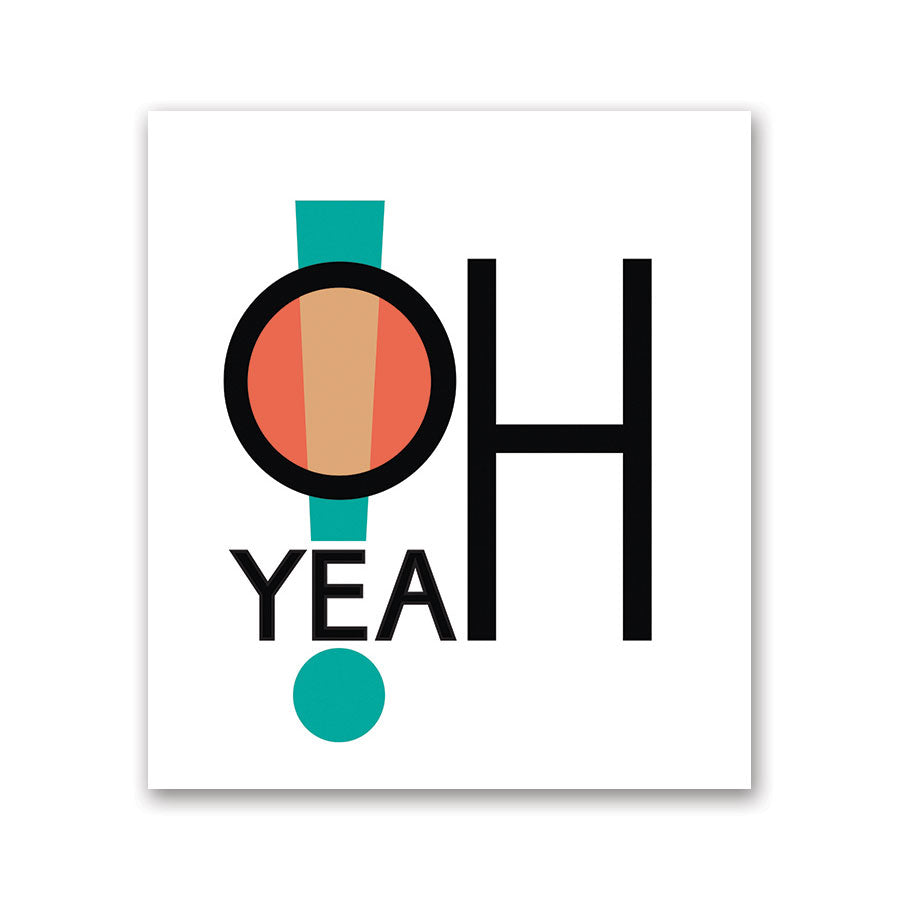 O Yeah! Sticker | O Yeah Gifts!