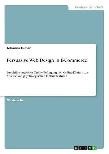 Persuasive Web Design in E-Commerce (German Edition)