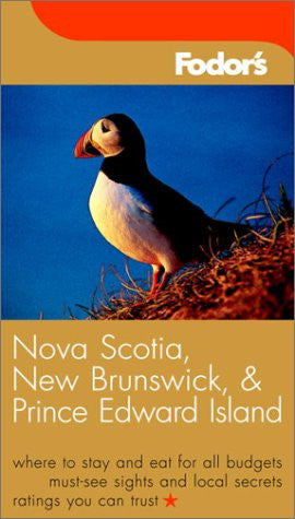 Fodor's Nova Scotia, New Brunswick, and Prince Edward Island, 8th Edition (Fodor's Gold Guides)