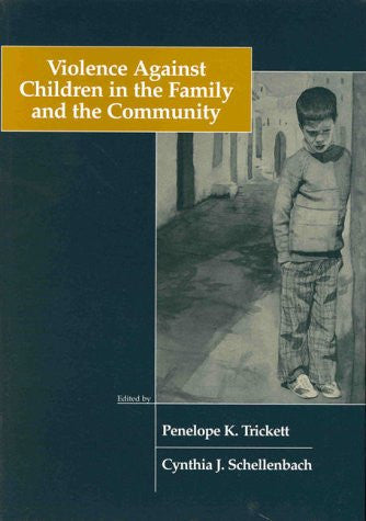 Violence Against Children in the Family and the Community
