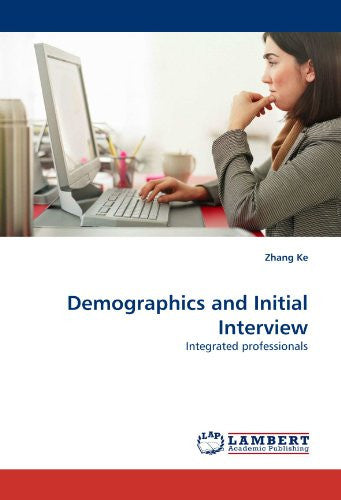 Demographics and Initial Interview: Integrated professionals
